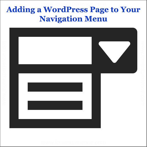 learnedgold.com - How to create your wordpress website pages - Adding a WordPress Page to Your Navigation Menu